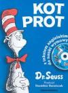 Kot Prot - Dr. Seuss, Stanisław Barańczak