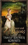 Power and Majesty - Tansy Rayner Roberts