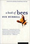 A Book of Bees: And How to Keep Them - Sue Hubbell
