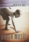 Rough Music - Patrick Gale