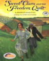 Sweet Clara and the Freedom Quilt (Reading Rainbow Books) - Deborah Hopkinson, James Ransome