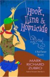 Hook, Line, and Homicide - Mark Richard Zubro