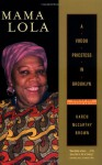 Mama Lola: A Vodou Priestess in Brooklyn (Comparative Studies in Religion and Society) - Karen McCarthy Brown