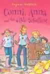 Conni, Anna und das wilde Schulfest - Dagmar Hoßfeld