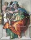 Michelangelo: The Complete Sculpture, Painting, Architecture - William E. Wallace