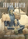 Judge Death: Young Death, Boyhood Superfiend - John Wagner, Si Spencer, Peter Doherty, John McCrea