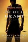 Rebel Heart: Dust Lands: 2 - Moira Young