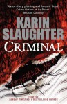 Criminal: (Will Trent / Atlanta series 3) - Karin Slaughter