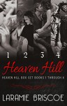 Heaven Hill Series Box Set (Books 1-4) - Laramie Briscoe, Lindsay Hopper, Kari Ayasha