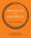 Sonnets to Orpheus - Rainer Maria Rilke, Rick Anthony Furtak