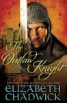 Outlaw Knight - Elizabeth Chadwick