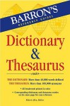 Barron's Dictionary & Thesaurus (Barron's Reference Guides) - Robert Allen
