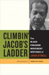 Climbin' Jacob's Ladder: The Black Freedom Movement Writings of Jack O'Dell - Jack O'Dell, Nikhil Singh