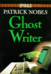 Ghost Writer - Patrick Nobes