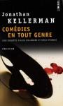 Comédies en tout genre - Jonathan Kellerman, William Olivier Desmond