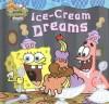 Ice-Cream Dreams - Heather Martinez