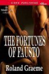 The Fortunes Of Fausto - Roland Graeme