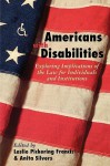 Americans with Disabilities - Leslie Pickering Francis, Anita Silvers