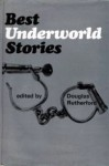 Best Underworld Stories - Douglas Rutherford, Peter Ustinov, Victor Canning, John Creasey