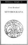 Mitobiografia - Ernst Bernhard, Hélène Erba-Tissot, Gabriella Bemporad