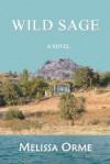 Wild Sage - Melissa Orme