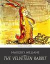 The Velveteen Rabbit - Margery Williams