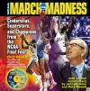 March Madness: Cinderellas, Superstars, and Chapions from the Final Four - National Collegiate Athletic Association, National Collegiate Athletic Association, John Wooden, Pete Newell