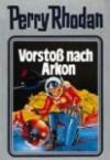 Vorstoß nach Arkon - William Voltz