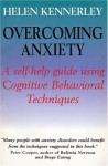 Overcoming Worries, Fears, and Anxieties: A Guide to Recovery (Overcoming S.) - Helen Kennerley