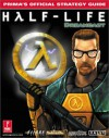 Half-Life (DC): Prima's Official Strategy Guide - Joe Grant Bell, Joseph Bell