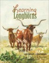 Learning from Longhorns - Lester Galbreath, Glenn Dromgoole, Charles Shaw