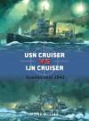 USN Cruiser vs IJN Cruiser: Guadacanal 1942 - Mark Stille, Paul Wright, Howard Gerrard