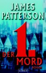 Der 1. Mord / 1st to Die (Women's Murder Club #1) - James Patterson