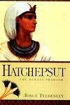 Hatchepsut: The Female Pharaoh - Joyce A. Tyldesley