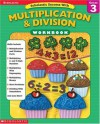 Scholastic Success With: Multiplication & Division Workbook: Grade 3 - Terry Cooper