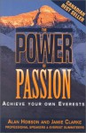The Power of Passion: Achieve Your Own Everests - Alan Hobson, Jamie Clarke