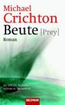 Beute - Michael Crichton, Ulrike Wasel, Klaus Timmermann