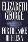 For the Sake of Elena (Inspector Lynley #5) - Elizabeth George