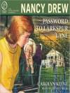 Password to Larkspur Lane (Nancy Drew, #10) - Carolyn Keene, Danica Reese