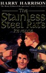 The Stainless Steel Rat's Revenge - Harry Harrison