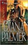 Heartbreaker (Long, Tall Texans) (Silhouette Desire #1748) - Diana Palmer