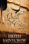 The Quill and the Crow - Lilith Saintcrow