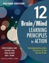 12 Brain/Mind Learning Principles in Action: Developing Executive Functions of the Human Brain - Renate Nummela Caine, Geoffrey Caine, Karl J. Klimek, Carol Lynn McClintic