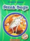 Stink Bugs - Colleen Sexton