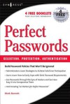 Perfect Password: Selection, Protection, Authentication - Mark Burnett