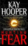 Hunting Fear (Fear trilogy #1 - BCU #7) - Hooper, Kay