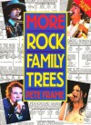 More Rock Family Trees - Pete Frame