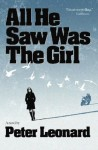 All He Saw Was The Girl - Peter Leonard