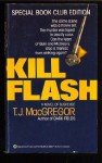 Kill Flash - T.J. MacGregor