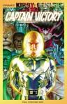Kirby: Genesis! - Captain Victory, Volume 1 - Sterling Gates, Dennis Calero, Wagner Reis